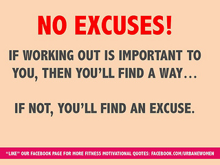 Fitness Motivation: No Excuses!