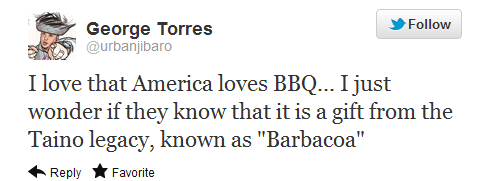 Twitter urbanjibaro I love that America loves1 Barbecue is more American than you think... it is a Native American culinary art.